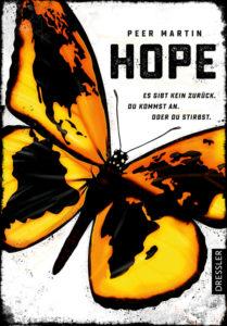 Hope - Es gibt kein zurück. Du kommst an. Oder du stirbst.