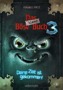 Das kleine Böse Buch 3 – Deine Zeit ist gekommen!