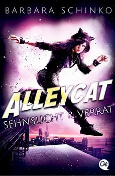 Alleycat - Sehnsucht & Verrat