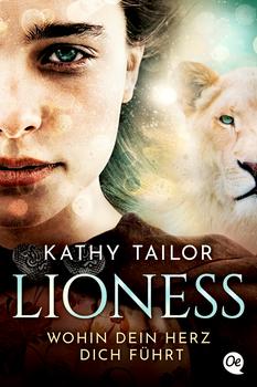 Lioness - Wohin dein Herz dich führt