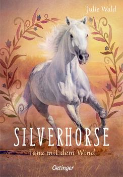 Silverhorse - Tanz mit dem Wind