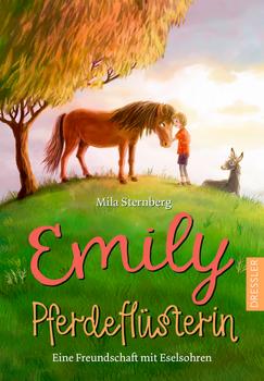 Emily Pferdeflüsterin - Eine Freundschaft mit Eselsohren