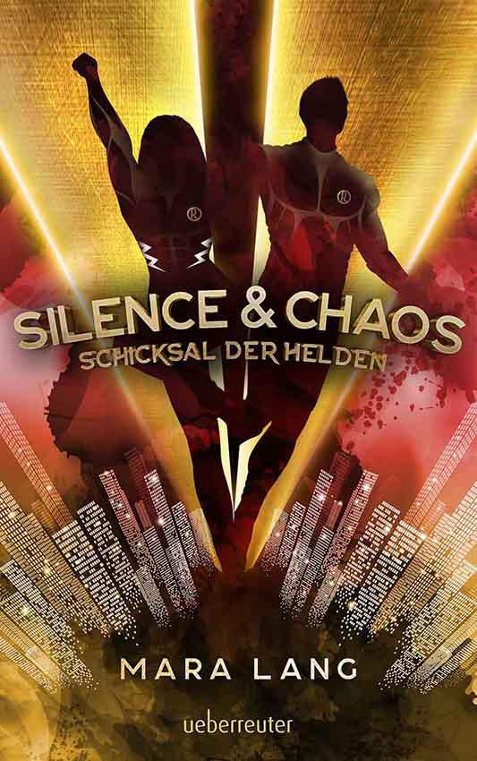 Silence & Chaos - Schicksal der Helden