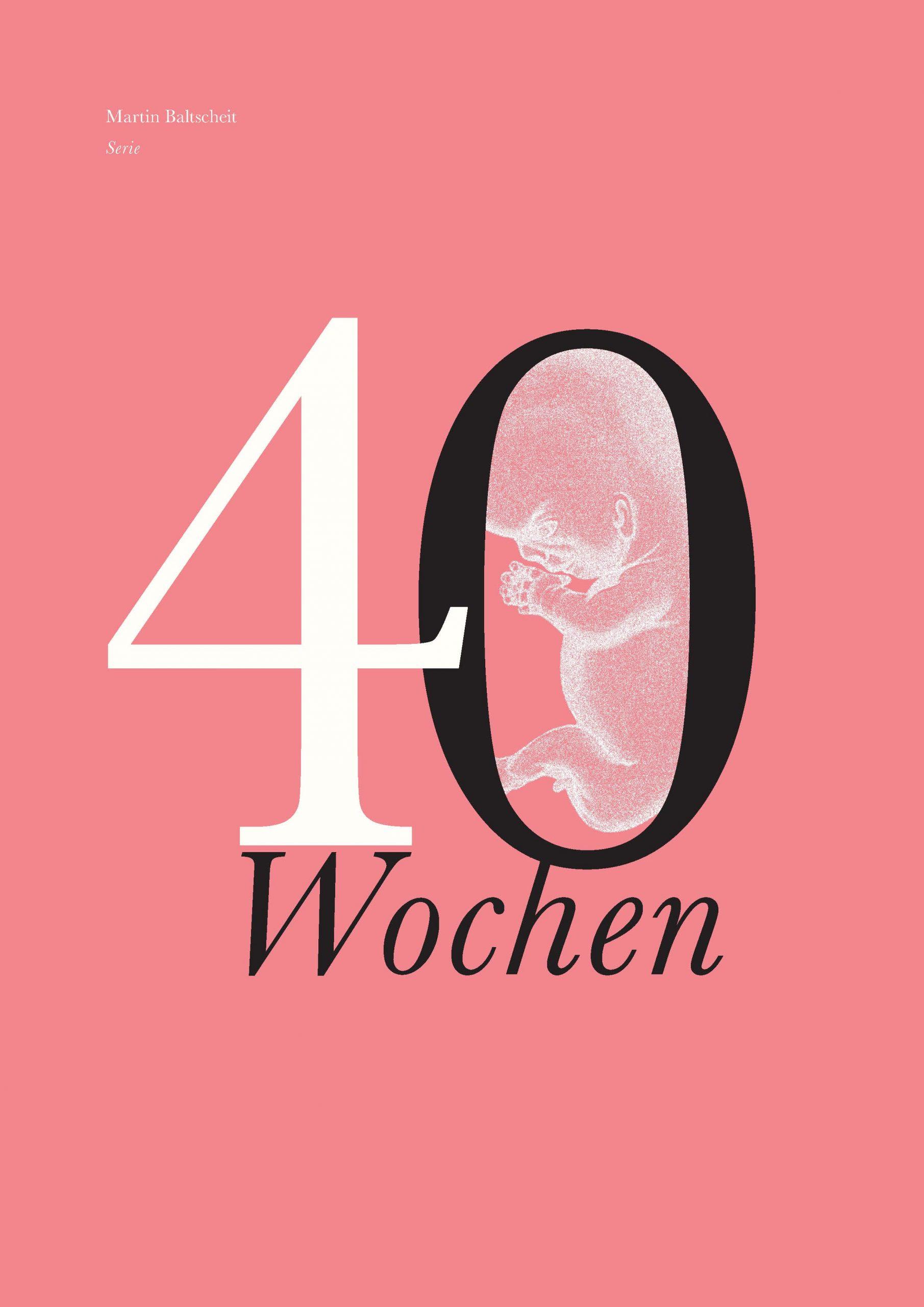 40 Wochen