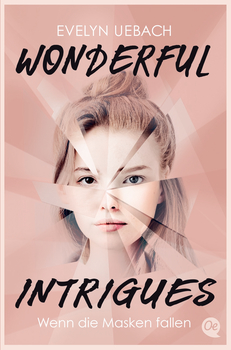 Wonderful Intrigues - Wenn die Masken fallen
